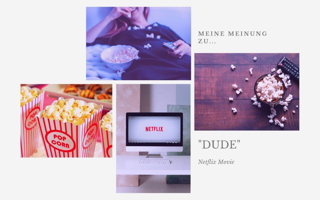 Hey Dude – a netflix movie